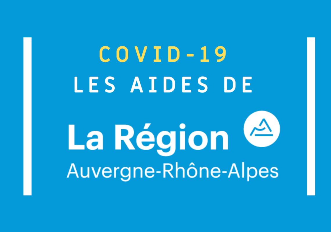 COVID-19 : LES AIDES DE LA RÉGION AUVERGNE-RHÔNE-ALPES