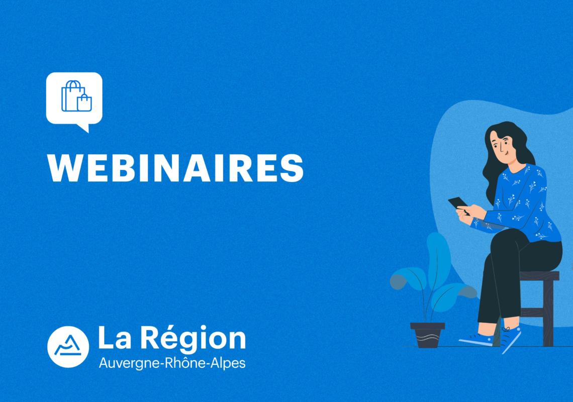 Passage au e-commerce : la région Auvergne-Rhône-Alpes propose des webinaires à destination des artisans, commerçants et TPE